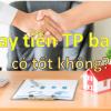 Vay tiền Tpbank có tốt không, có nên không, lãi suất 2021